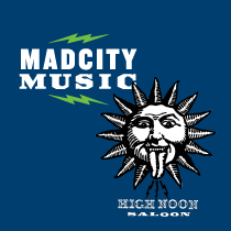MadCity and High Noon Saloon Present!